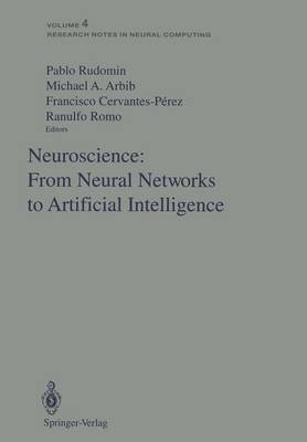 Neuroscience: From Neural Networks to Artificial Intelligence by Pablo Rudomin