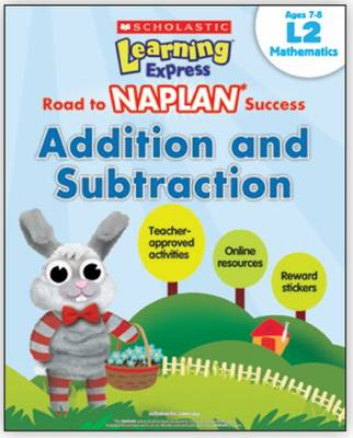 Learning Express NAPLAN: Addition and Subtraction L2 by