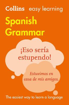 Easy Learning Spanish Grammar by Collins Dictionaries