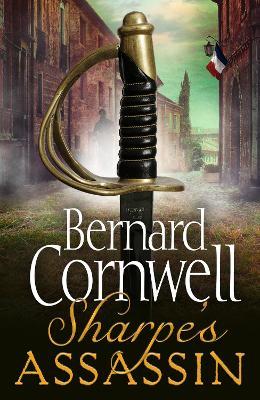 Sharpe's Assassin (The Sharpe Series, Book 21) by Bernard Cornwell