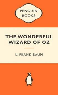 Wonderful Wizard of Oz by L. F. Baum