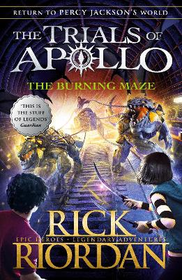 The Burning Maze (The Trials of Apollo Book 3) book