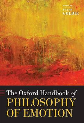 The Oxford Handbook of Philosophy of Emotion by Peter Goldie