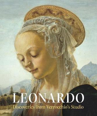 Leonardo: Discoveries from Verrocchio's Studio book