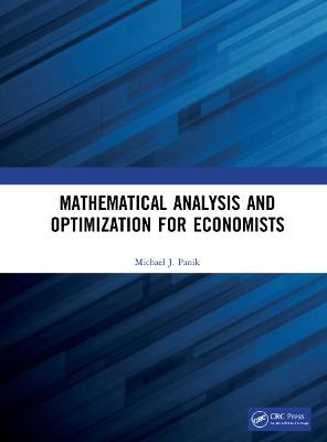 Mathematical Analysis and Optimization for Economists book