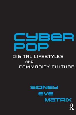 Cyberpop by Sidney Eve Matrix