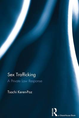 Sex Trafficking by Tsachi Keren-Paz
