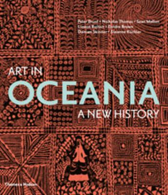 Art in Oceania: A History by Peter Brunt