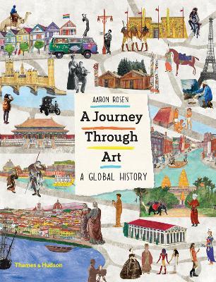 A Journey Through Art by Aaron Rosen