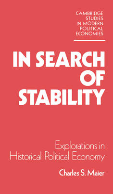 In Search of Stability by Charles S. Maier