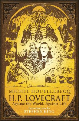 H.P. Lovecraft: Against the World, Against Life book