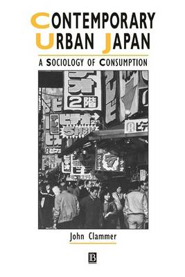 Contemporary Urban Japan by John Clammer