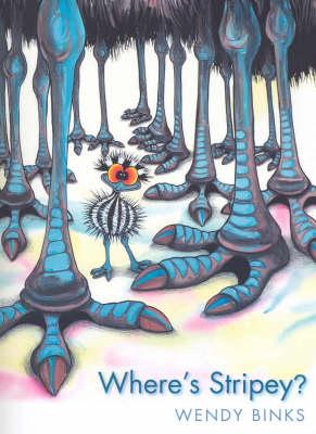 Where's Stripey? by Wendy Binks