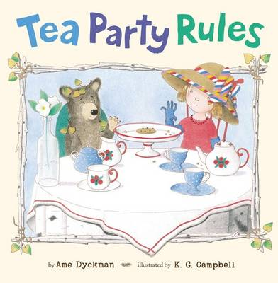 Tea Party Rules by Ame Dyckman