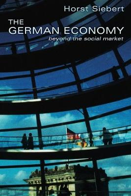The German Economy by Horst Siebert