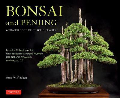 Bonsai and Penjing by Ann McClellan