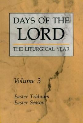 Days of the Lord: Easter Triduum, Easter Season by Robert Gantoy