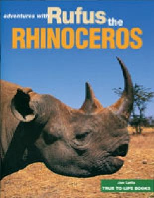 Adventures with Rufus the Rhinoceros by Jan Latta