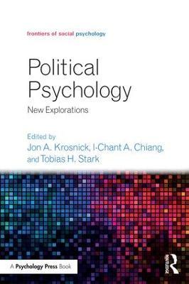 Political Psychology by Jon A. Krosnick