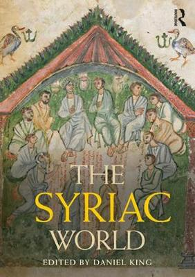 Syriac World by Daniel King