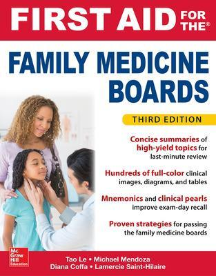 First Aid for the Family Medicine Boards, Third Edition by Tao Le