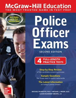 McGraw-Hill Education Police Officer Exams, Second Edition by Michael J. Palmiotto