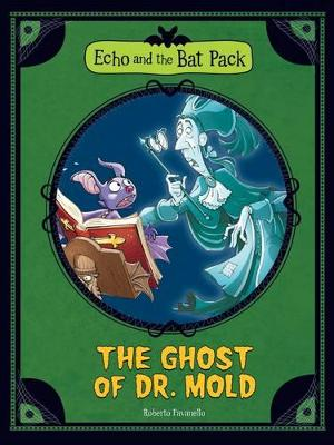 The Ghost of Dr Mould by Roberto Pavanello