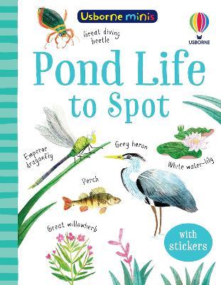 Pond Life to Spot by Kate Nolan