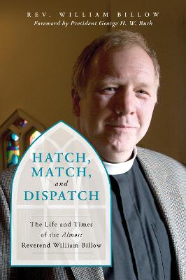 Hatch, Match, and Dispatch by William Billow