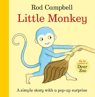 Little Monkey! by Rod Campbell