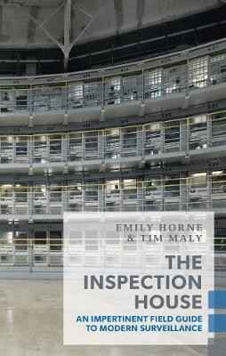 The Inspection House by Tim Maly