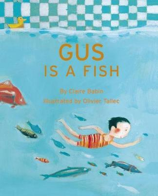Gus is a Fish by Claire Babin