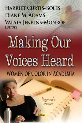 Making Our Voices Heard by Harriet Curtis-Boles