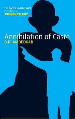 Annihilation of Caste by B. R. Ambedkar
