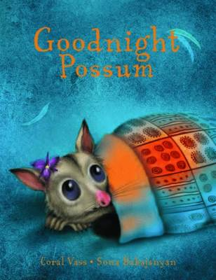 Good Night Possum by Coral Vass