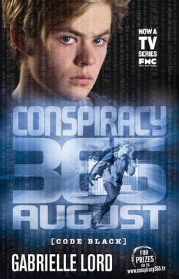 Conspiracy 365 Code Black: #8 August by Gabrielle Lord