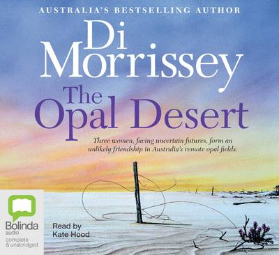 The Opal Desert by Di Morrissey