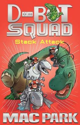 Stack Attack: D-Bot Squad 5 book