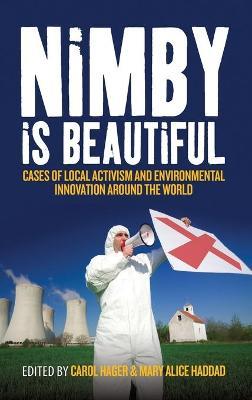 NIMBY is Beautiful by Mary Alice Haddad
