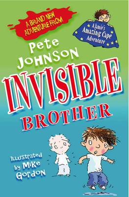 Invisible Brother by Pete Johnson