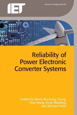 Reliability of Power Electronic Converter Systems by Frede Blaabjerg