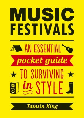 Music Festivals by Tamsin King