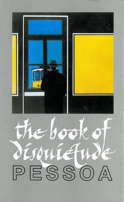 Book of Disquietude by Fernando Pessoa