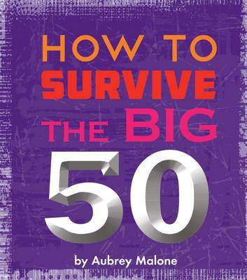Little Book Of Turning 50 by Aubrey Malone
