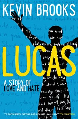 Lucas by Kevin Brooks