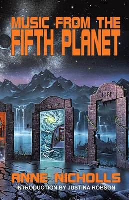 Music from the Fifth Planet by Anne Nicholls