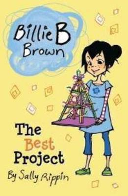 The Best Project by Sally Rippin