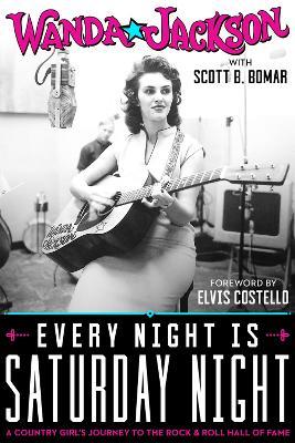 Every Night Is Saturday Night by Wanda Jackson