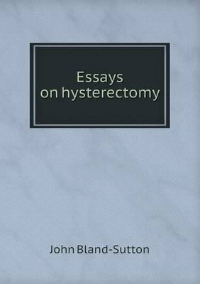 Essays on Hysterectomy book