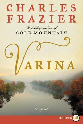 Varina by Charles Frazier